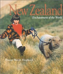 New Zealand: Enchantment of the World