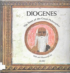 Diogenes: the story of the Greek philosopher