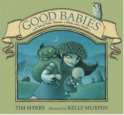 Good Babies: A Tale of Trolls, Humans, a Witch and a Switch