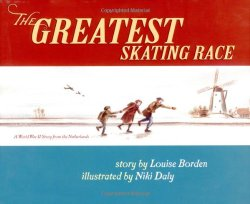 The greatest skating race : a World War II Story from the Netherlands
