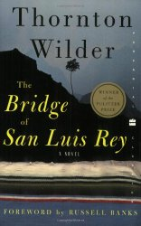the bridge of san luis ray Set in colonial peru in the early 18th century, the bridge of san luis rey interweaves the stories of five people who die when an ancient rope bridge breaks and sends them plunging into a gulf the book opens with an account of how a franciscan monk named brother juniper witnessed the accident and spent his subsequent years amassing evidence to.