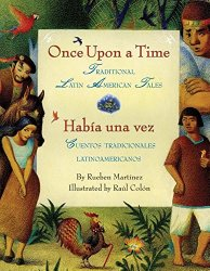 Once Upon a Time: Traditional Latin America Tales