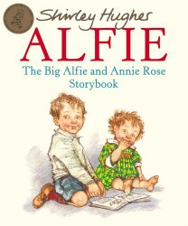 The Big Alfie and Annie Rose Storybook