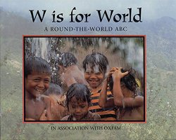 W is for World: A Round the World ABC