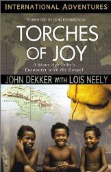 Torches of Joy: A Stone Age Tribe