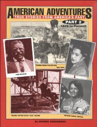 American Adventures, True Stories From America