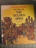 The Story of the Golden Spike