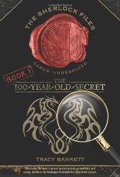 The Sherlock Files 1: The 100-Year-Old Secret