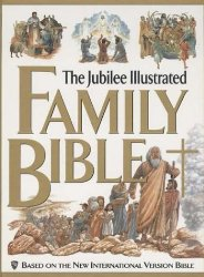 The Jubilee Family Illustrated Bible