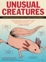 Unusual Creatures: A Mostly Accurate Account of Some of Earth