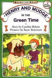 Henry & Mudge: In the Green Time