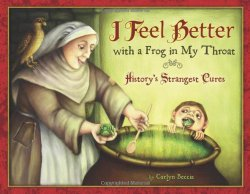 I Feel Better with a Frog in My Throat: History