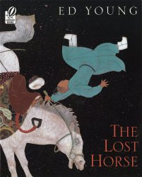 The lost horse : a Chinese folktale