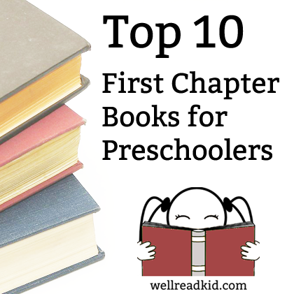 Top 10 First Chapter Books for Preschoolers