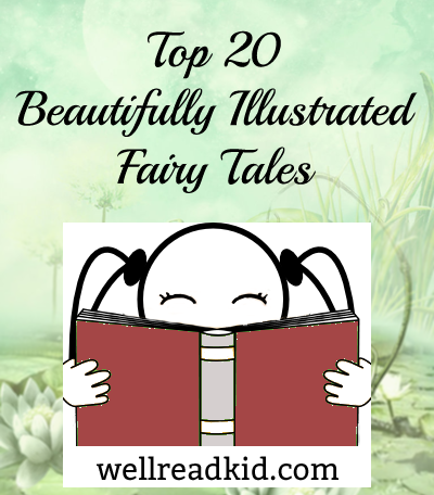 Top 20 Beautifully Illustrated Fairy Tales