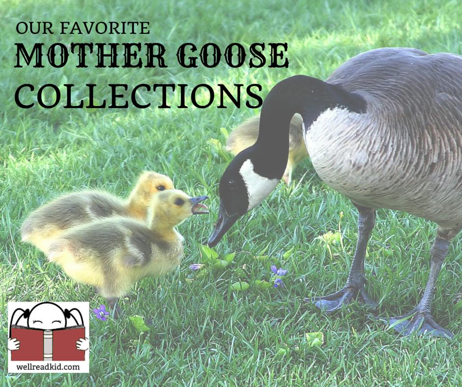 Our Favorite Mother Goose Collections