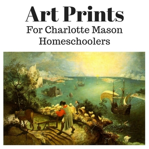 Art Prints for Charlotte Mason Homeschoolers